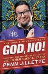 Penn Jillette: God, No! (book cover)